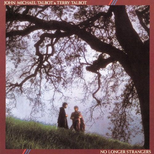 No Longer Strangers by John Michael Talbot