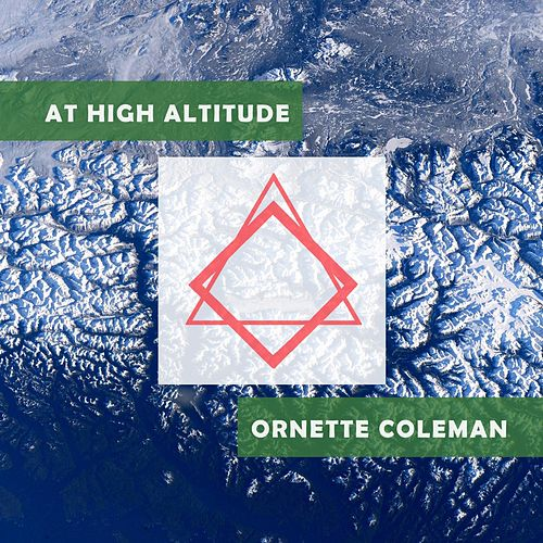 At High Altitude von Ornette Coleman