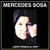 Play & Download Sera Posible El Sur by Mercedes Sosa | Napster