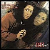 Play & Download Don't Cry Out Loud by Melissa Manchester | Napster
