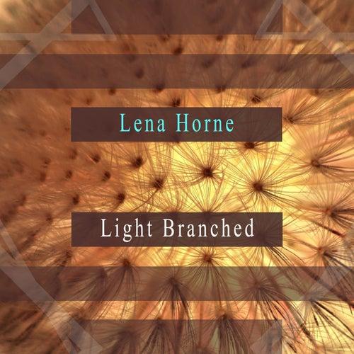 Light Branched de Lena Horne