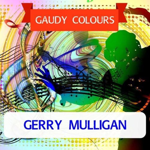Gaudy Colours von Gerry Mulligan