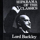 Play & Download Hiparama of the Classics by Lord Buckley | Napster