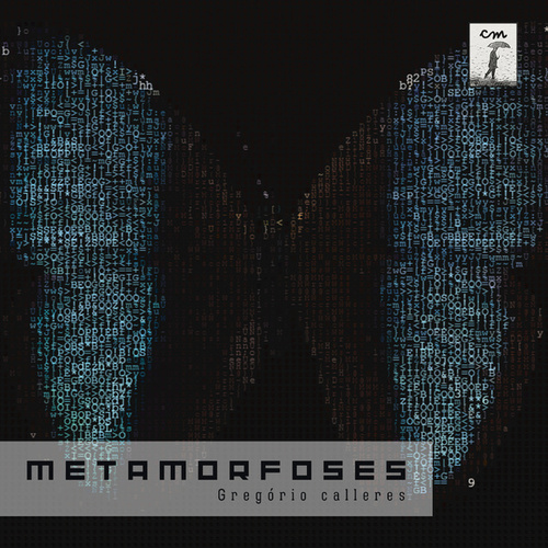 Play & Download Metamorfoses by Gregório Calleres | Napster