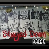Play & Download Stayed Down by Duke | Napster