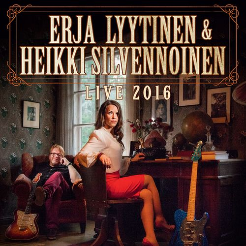 Play & Download Live 2016 by Erja Lyytinen | Napster
