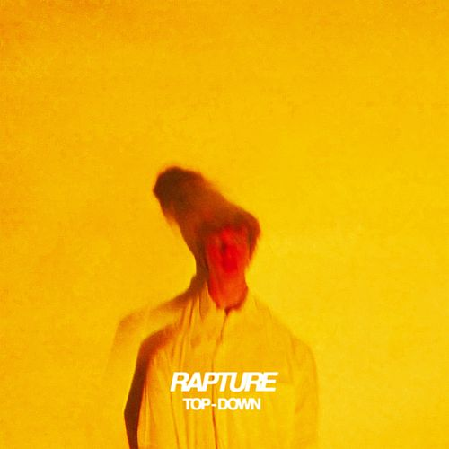 Top Down by The Rapture
