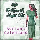 Hits To Have A Night Out by Adriano Celentano
