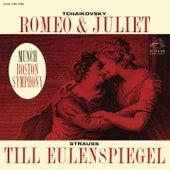 Tchaikovsky: Romeo and Juliet, TH 42 - Strauss: Till Eulenspiegels lustige Streiche, Op. 28 by Charles Munch