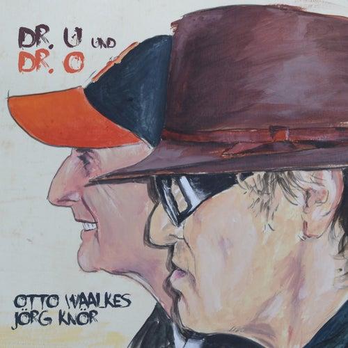 Dr. U und Dr. O von Otto Waalkes