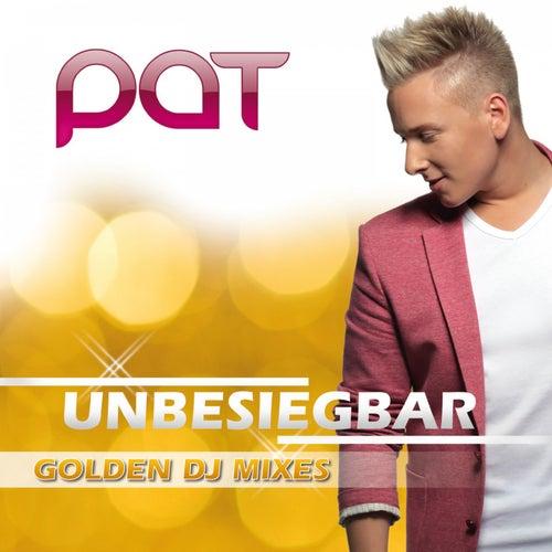 Unbesiegbar (Golden DJ Mixes) von Pat