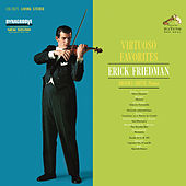 Virtuoso Favorites by Erick Friedman