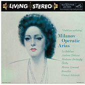 Milanov Operatic Arias by Various Artists