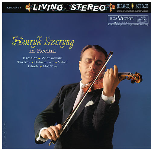 Play & Download Henryk Szeryng in Recital by Henryk Szeryng | Napster