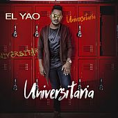 Play & Download Universitaria by Yao | Napster