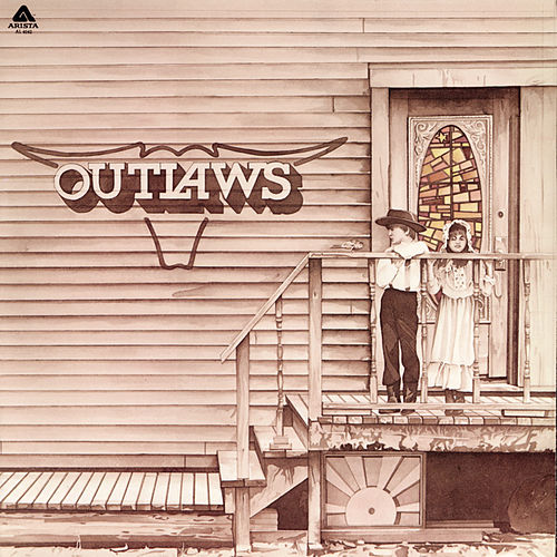 Play & Download The Outlaws by The Outlaws | Napster