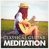 Classical Guitar Meditation by Various Artists