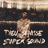 Dieu bénisse Supersound de Sneazzy