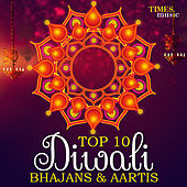 Top 10 - Diwali Bhajans & Aartis by Various Artists