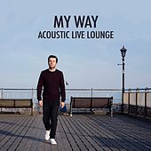 My Way by Matt Johnson