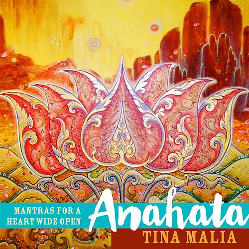 Play & Download Anahata by Tina Malia | Napster