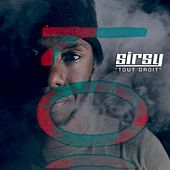 Play & Download Tout droit by Sirsy | Napster