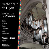 Play & Download Cathédrale de Dijon by Maurice Clerc | Napster