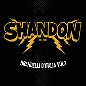 Play & Download Brandelli D'italia, Vol. 1 by Shandon | Napster