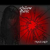 Fractured by Shallowpoint