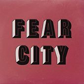 Play & Download Fear City by Fear City | Napster