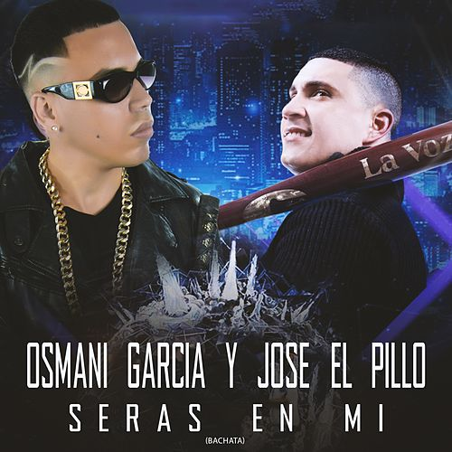 Play & Download Serás en mí by Osmani Garcia | Napster