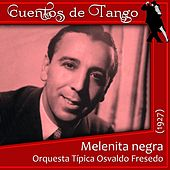 Play & Download Melenita negra (1927) by Various Artists | Napster