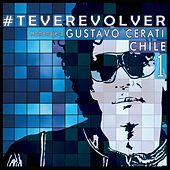 Play & Download Te Veré Volver - Tributo Chileno a Cerati by Various Artists | Napster