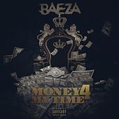 Play & Download Money 4 My Time by Baeza | Napster