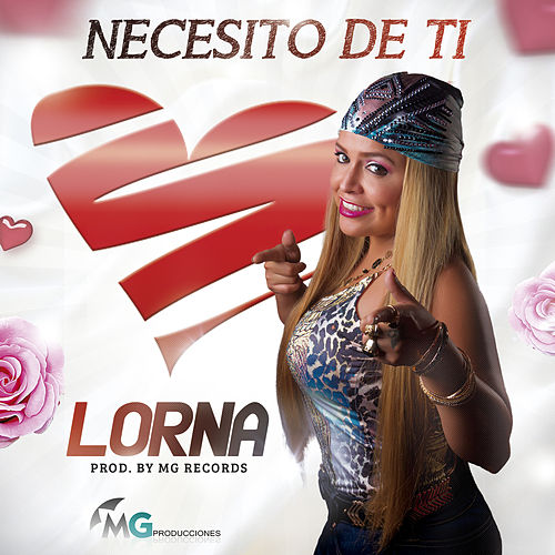 Play & Download Necesito de Ti by Lorna | Napster