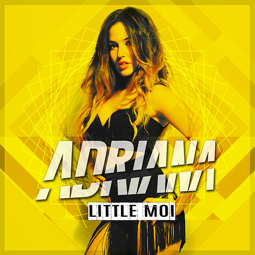 Play & Download Little Moi by Adriana | Napster