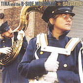Play & Download Salvation by Tina & The B-Sides | Napster