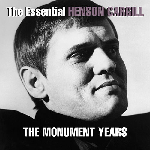 Play & Download The Essential Henson Cargill - The Monument Years by Henson Cargill | Napster