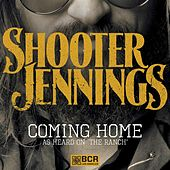 Play & Download Coming Home by Shooter Jennings | Napster