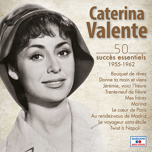 Play & Download 50 Succès Essentiels (1955-1962) by Caterina Valente | Napster