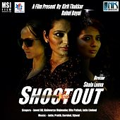 Shootout (Original Motion Picture Soundtrack) by Various Artists