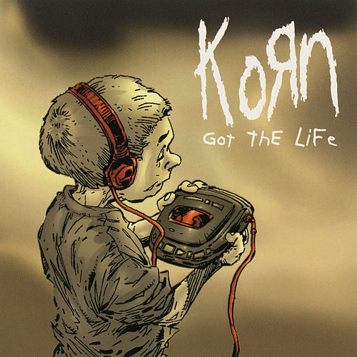 Got the Life - EP by Korn