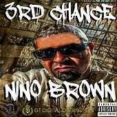 Play & Download 3rd Chance by Nino Brown | Napster