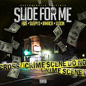 Slide for Me (feat. Sleepy D, Jamaica & Luzion) by Faze