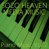 Play & Download Piano Music, Vol. 2 by Sozo Heaven | Napster