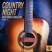 Play & Download Country Night With Merle Haggard, Vol. 1 by Merle Haggard | Napster