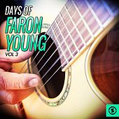 Play & Download Days of Faron Young, Vol. 3 by Faron Young | Napster