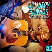 Country Sounds With Merle Haggard, Vol. 1 by Merle Haggard