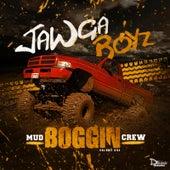 Play & Download Mud Boggin Crew by Jawga Boyz | Napster