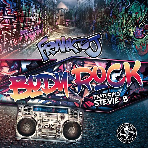 Body Rock (feat. Stevie B) by Frankie J